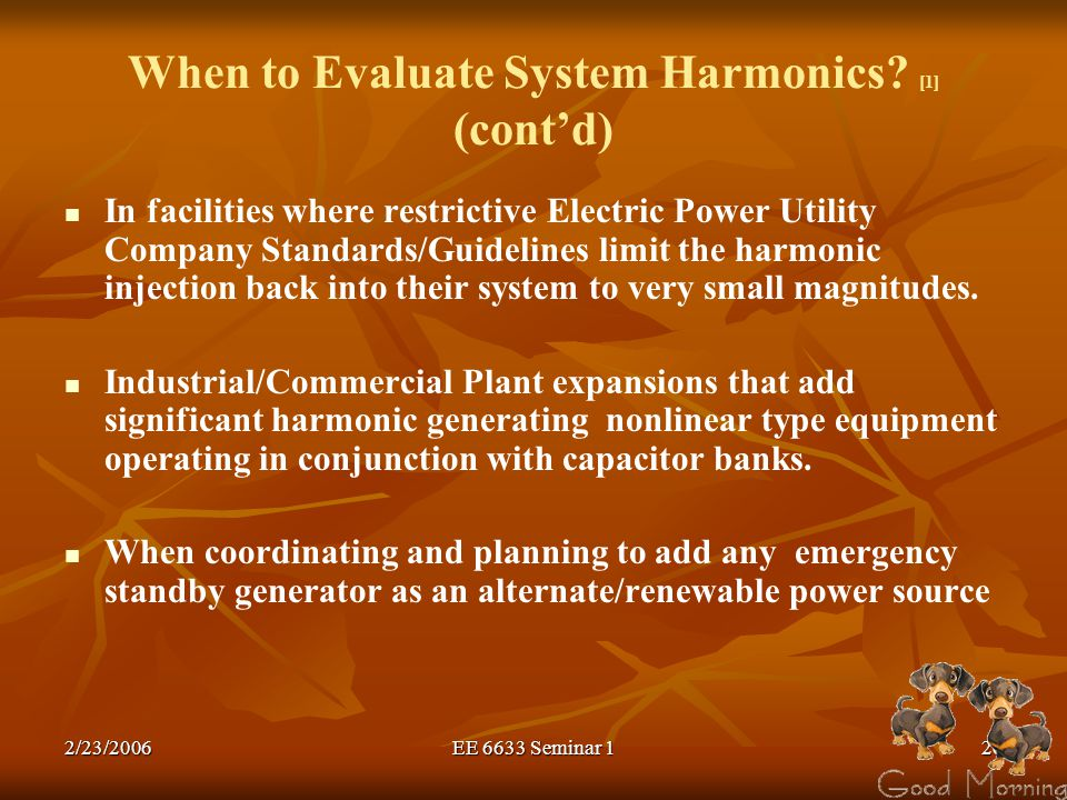 When to Evaluate System Harmonics [1] (cont'd)
